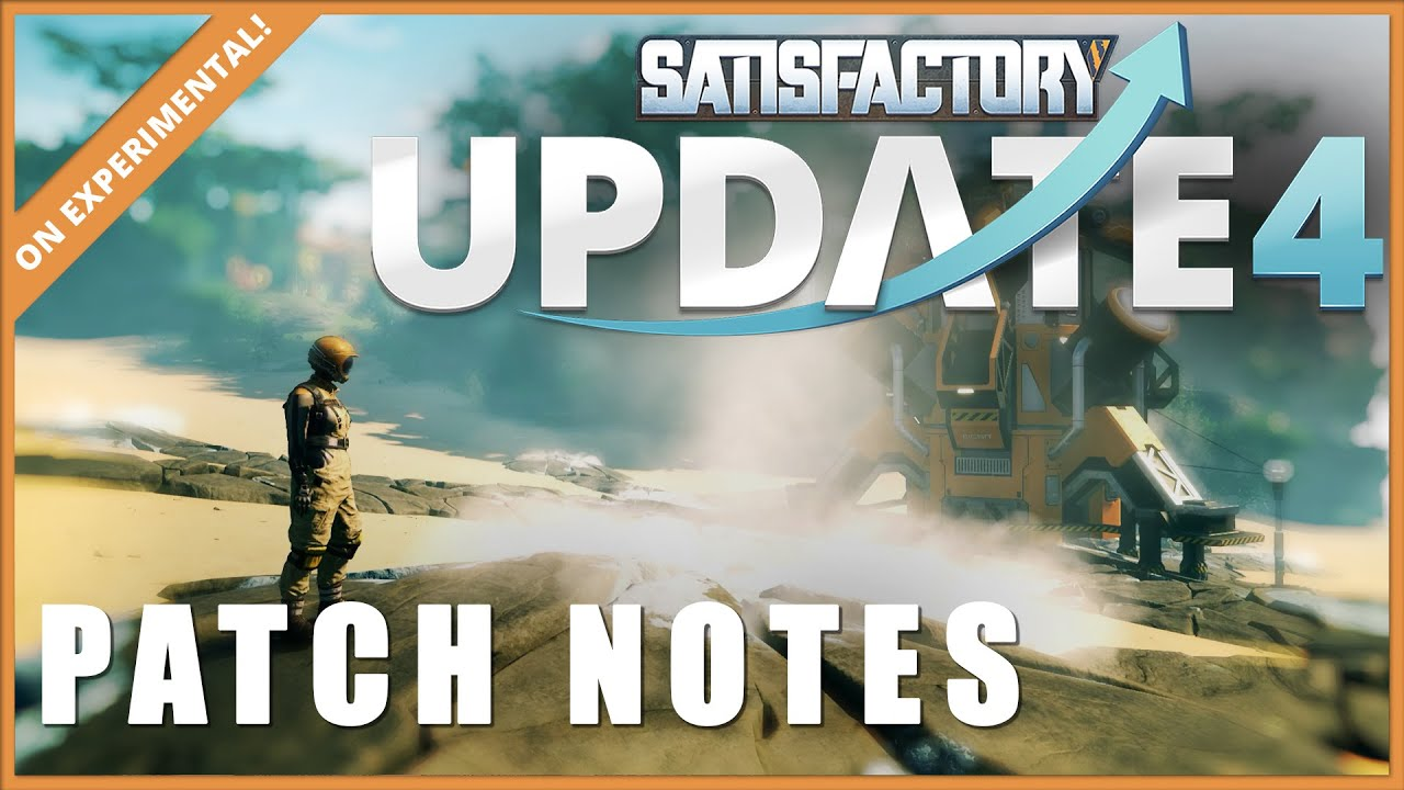 Time for a big Satisfactory update