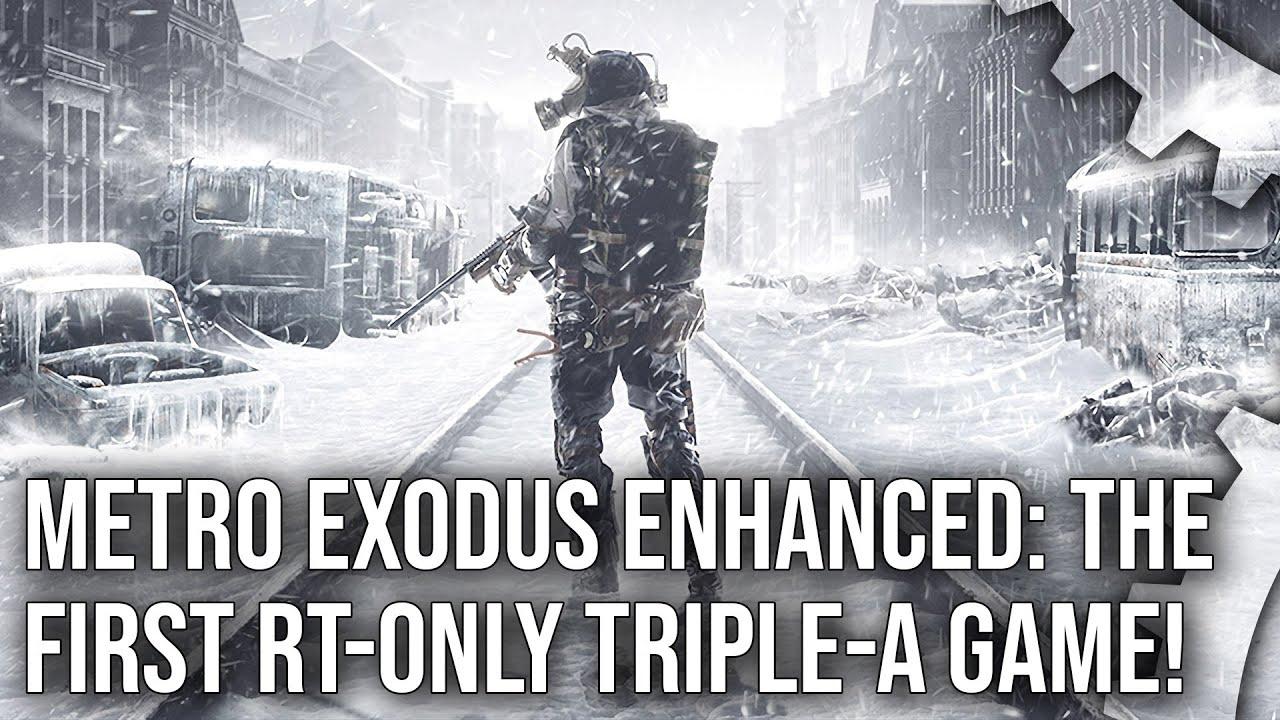 Metro Exodus Enhanced Edition has been released
