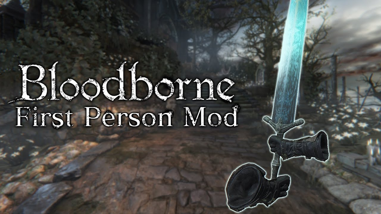 How is Bloodborne first person really?